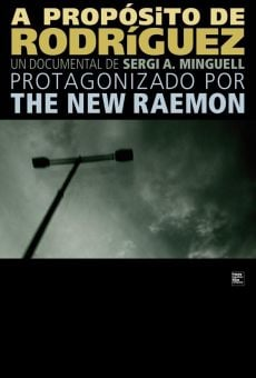 The New Raemon, a propósito de Rodríguez on-line gratuito