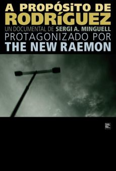 The New Raemon, a propósito de Rodríguez online
