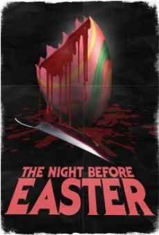 The Night Before Easter on-line gratuito