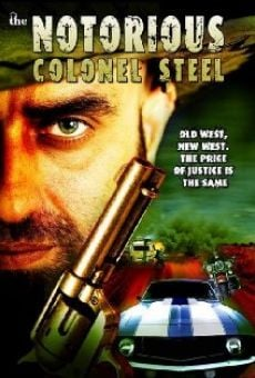 The Notorious Colonel Steel online kostenlos