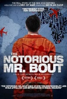 Watch The Notorious Mr. Bout online stream