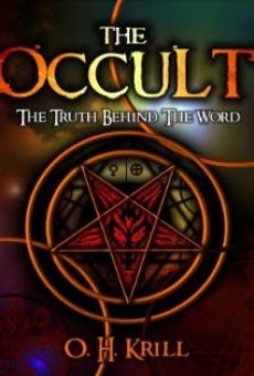 The Occult: The Truth Behind the Word on-line gratuito