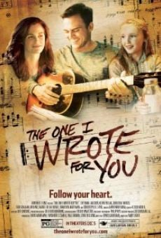 Ver película The One I Wrote for You
