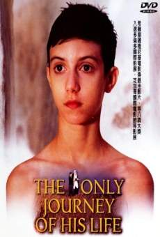 Ver película The Only Journey of His Life