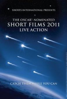 Watch The Oscar Nominated Short Films 2011: Live Action online stream