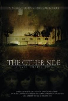 Película: The Other Side: A Paranormal Documentary