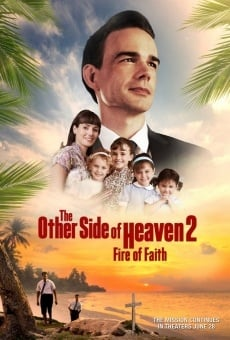 The Other Side of Heaven 2: Fire of Faith online streaming