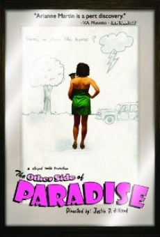 The Other Side of Paradise on-line gratuito