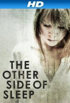 Ver película The Other Side of Sleep