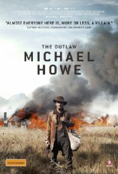 Watch The Outlaw Michael Howe online stream