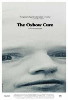 Película: The Oxbow Cure