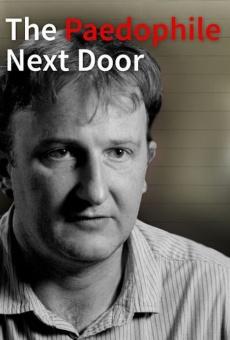 Ver película The Paedophile Next Door