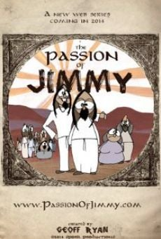 The Passion of Jimmy on-line gratuito