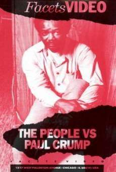 The People vs. Paul Crump on-line gratuito