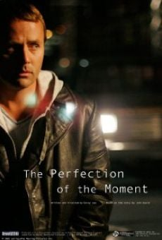 The Perfection of the Moment online free
