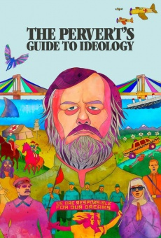 The Pervert's Guide to Ideology on-line gratuito