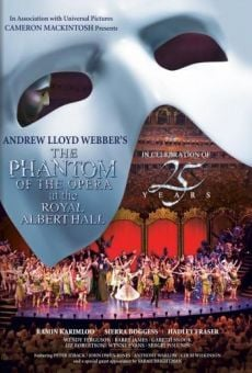 The Phantom of the Opera at the Royal Albert Hall / Phantom of the Opera on-line gratuito