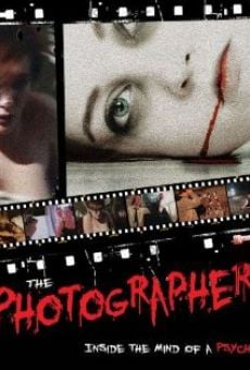 The Photographer: Inside the Mind of a Psycho online kostenlos