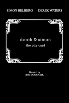 Derek & Simon: The Pity Card online