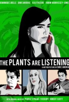 Ver película The Plants Are Listening