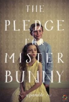 The Pledge for Mister Bunny
