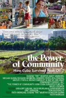 The Power of Community: How Cuba Survived Peak Oil en ligne gratuit