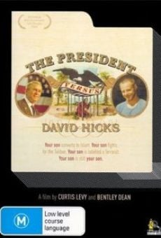 Película: The President versus David Hicks