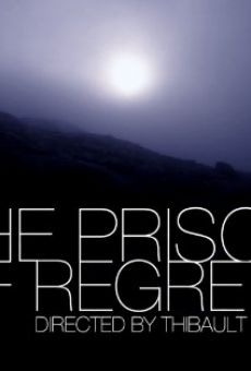 The Prison of Regrets