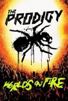 Watch The Prodigy: World's on Fire online stream