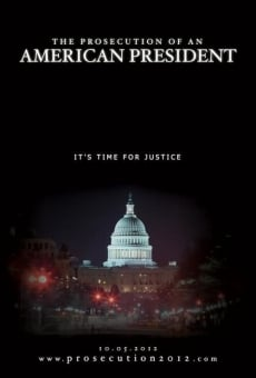 Ver película The Prosecution of an American President