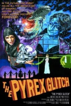 Película: The Pyrex Glitch