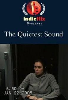 The Quietest Sound online