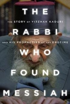 Película: The Rabbi Who Found Messiah