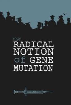 The Radical Notion of Gene Mutation