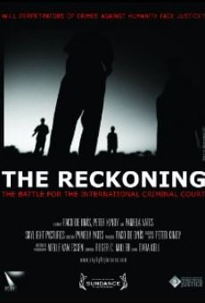 Ver película The Reckoning: The Battle for the International Criminal Court