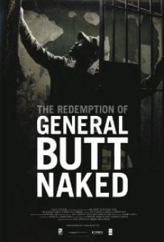 The Redemption of General Butt Naked online streaming