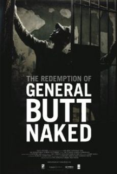 The Redemption of General Butt Naked on-line gratuito