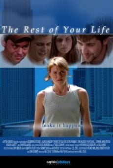 The Rest of Your Life en ligne gratuit