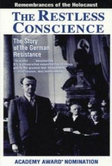 The Restless Conscience: Resistance to Hitler Within Germany 1933-1945 en ligne gratuit