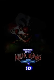 Ver película The Return of the Killer Klowns from Outer Space in 3D