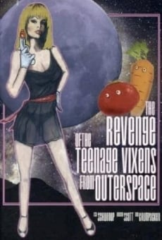 Ver película The Revenge of the Teenage Vixens from Outer Space