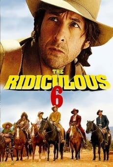 The Ridiculous 6 online streaming