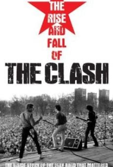 Ver película The Rise and Fall of The Clash