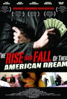 The Rise and Fall of Their American Dream on-line gratuito