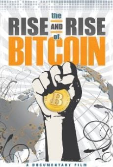 The Rise and Rise of Bitcoin online