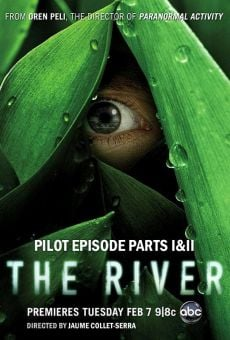 The River - Pilot Episode Parts 1&2 / The River: Magus & Marbeley on-line gratuito