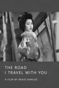 Película: The Road I Travel with You