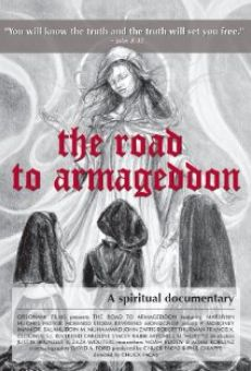 Watch The Road to Armageddon: A Spiritual Documentary online stream