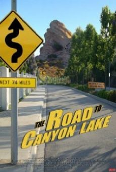 Película: The Road to Canyon Lake