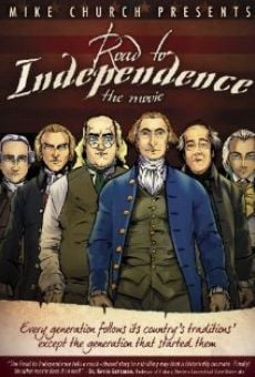 Ver película The Road to Independence